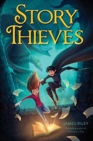 Story Thieves (Story Thieves, #1)