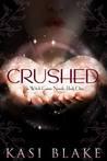 Crushed by Kasi Blake