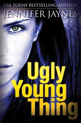 Ugly Young Thing (Stranger Series #2) by Jennifer Jaynes ...