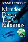 Murder Dives the Bahamas (Cinnamon Green #2)