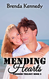 Mending Hearts (Freedom Trilogy #3)