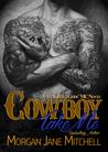 Cowboy Take Me