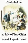 A Tale of Two Cities + Great Expectations: 2 Unabridged Classics