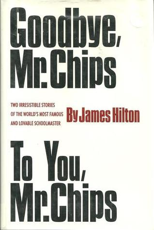goodbye mr chips book report Essays and criticism on james hilton's good-bye, mr chips good-bye, mr chips critical context - essay james what is the setting for the book goodbye mr.
