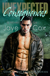 Unexpected Consequences (Love is not enough, #1)