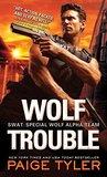 Wolf Trouble (SWAT, #2)