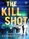 The Kill Shot  (Jamie Sinclair,  #2)