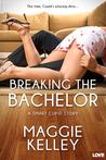 Breaking the Bachelor (Smart Cupid, #1)