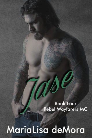 Jase (Rebel Wayfarers MC, #4)