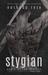 Stygian (Scars of the Wraiths, #1)