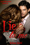 Lie To Me (Sexual Misconduct #3)