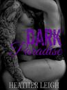 Dark Paradise (Condemned Angels MC, #4)