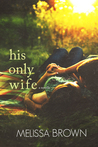 His Only Wife (The Compound, #1.5)