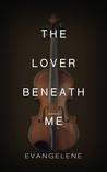 The Lover Beneath Me (The Devil Trilogy, #3)