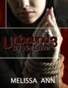 Unbound by His Love 3 (Unbound by His Love, #3)