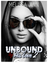 Unbound by His Love 2 (Unbound by His Love, #2)