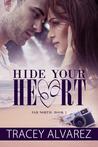 Hide Your Heart (Far North, #1)