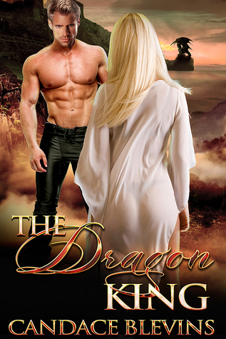 The Dragon King (Chattanooga Supernaturals, #1) by Candace Blevins