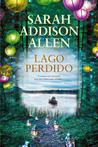 Lago Perdido (Lost Lake, #1)