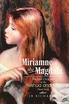 Miriamne the Magdala (Yeshua and Miri #1)