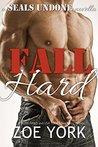 Fall Hard (SEALs Undone, #2)