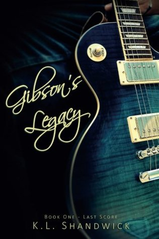 Gibson's Legacy by K.L. Shandwick