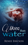 More Than Water (More Than Water, #1)