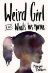 Weird Girl and What's His Name by Meagan Brothers