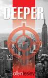 Deeper (The Deeper Chronicles #1)
