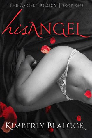 His Angel (The Angel Trilogy, #1)