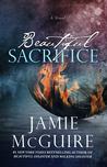 Beautiful Sacrifice by Jamie McGuire
