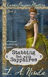 Stabbing Set with Sapphires (Cassie Pengear Mysteries, #3)