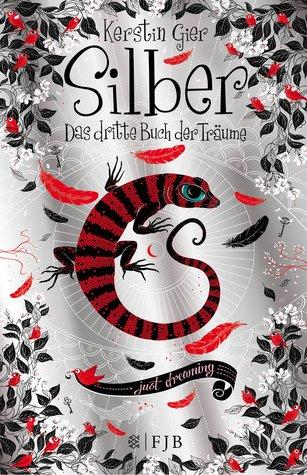 [Rezension] Silber: Das dritte Buch der Träume - Kerstin Gier