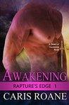 Awakening (Rapture's Edge #1)