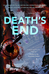 Death's End (Remembrance of Earth's Past, #3) by Liu Cixin