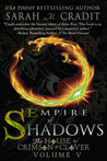 Empire of Shadows (House of Crimson and Clover #5)