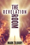 The Revelation Room by Mark Tilbury