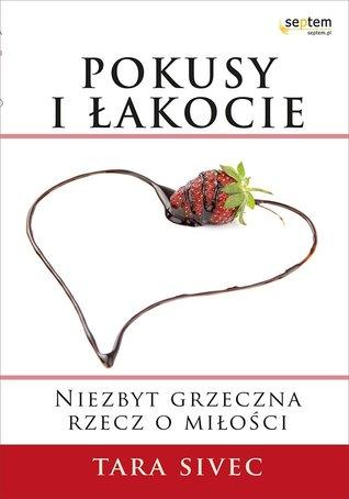 Pokusy I Łakocie (Chocolate Lovers, #1)