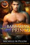Barbarian Prince: Anniversary Edition (Dragon Lords, #1)