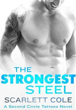 The Strongest Steel (Second Circle Tattoos, #1)