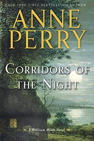 Corridors of the Night - Anne Perry