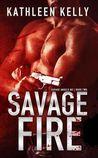 Savage Fire (Savage Angels MC, #2)