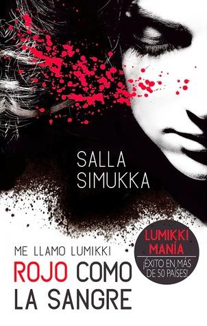 Rojo como la sangre (Me llamo Lumikki, #1)