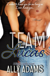 Team Lucas  (The Saints Team, #1)