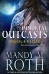 Damage Report (Immortal Outcasts #2)