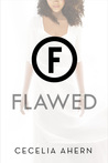 Flawed (Flawed, #1)