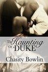 The Haunting of a Duke (Dark Regency, #1)