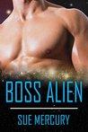 Boss Alien (Reestrian Mates, #4)