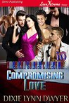 Compromising Love (The American Soldier Collection, #10)