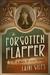 The Forgotten Flapper: A No...